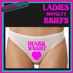 LADIES KNICKERS BRIEFS LOVE MARK WRIGHT FUNNY NOVELTY PERSONALISED